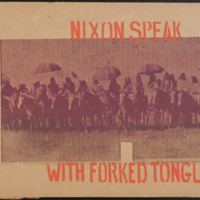 Nixon Speak with Forked Tongue