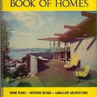 California Book of Homes: Home Plans, Interior Design, Landscape Architecture