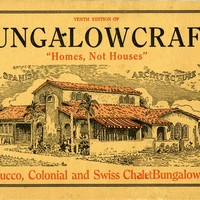 "Bungalowcraft, ""homes, not houses,"" stucco, colonial & Swiss chalet bungalows ..."